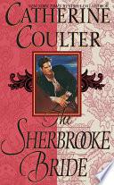 The Sherbrooke Bride : catherine coulter's beloved bride series. douglas sherbrooke,...