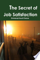 The Secret of Job Satisfaction