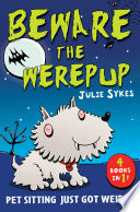 The Pet Sitter: Beware the Werepup and other stories