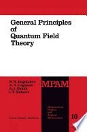 General Principles Of Quantum Field Theory book