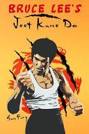 Bruce Lee s Jeet Kune Do