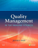 Quality Management in the Imaging Sciences   E Book