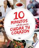 10 Minutos Al D A Para Cuidar Tu Coraz N