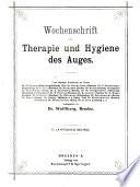 Wochenschrift F  r Therapie und Hygiene Des Auges
