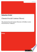 Classical Social Contract Theory