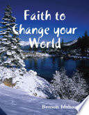 Faith to Change the World