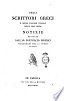 Degli scrittori greci e delle italiane versioni delle loro opere  Notizie raccolte dall ab  Fortunato Federici