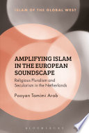 Amplifying Islam in the European Soundscape