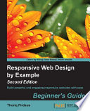 Responsive Web Design by Example   Beginner s Guide   Second Edition