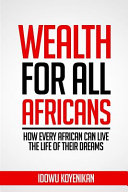 Wealth for All Africans