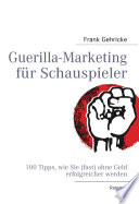 Guerilla-Marketing für Schauspieler