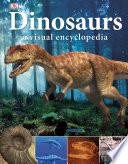 Dinosaurs  A Visual Encyclopedia