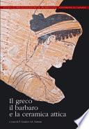 Il greco  il barbaro e la ceramica attica