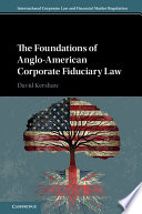 The Foundations Of Anglo American Corporate Fiduciary Law