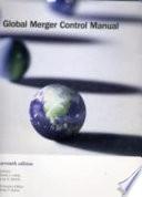 Global Merger Control Manual