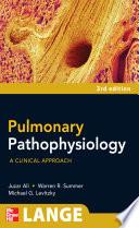 Pulmonary Pathophysiology  A Clinical Approach  Third Edition