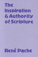 The Inspiration and Authority of Scripture