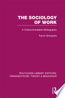 The Sociology of Work  RLE  Organizations