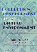 Collection Development in a Digital Environment