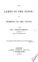 The Lambs of the Flock  Or  Sermons to the Young Book PDF
