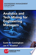 Analytics and Tech Mining for Engineering Managers