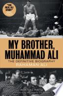 My Brother  Muhammad Ali Book PDF