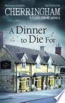Cherringham   A Dinner to Die For