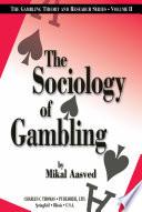 The Sociology of Gambling