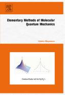 Elementary Methods of Molecular Quantum Mechanics