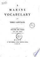 Vocabolario Di Marina in Tre Lingue. Tomo Primo [-Volume the Third][Simone Stratico]