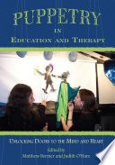 Puppetry in Education and Therapy