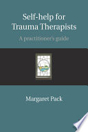 Self Help For Trauma Therapists