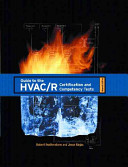 Guide to the HVAC R Certification and Competency Tests