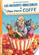 Jean Pierre Coffe   tome 2   Les Desserts inratables de Jean Pierre Coffe