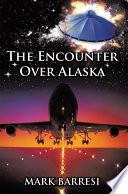 The Encounter Over Alaska