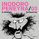 Inodoro Pereyra 3 El Personaje Que Hizo Reir Sin Parar
