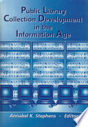 Public Library Collection Development in the Information Age