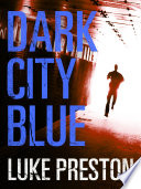 Dark City Blue  A Tom Bishop Rampage