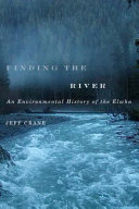 Finding the River by Jeff Crane