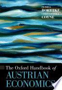The Oxford Handbook Of Austrian Economics book