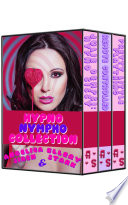 Hypno Nympho Collection  A Hypno Erotica and Feminization Sissification Anthology