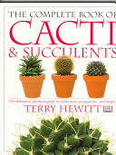 The Complete Book of Cacti   Succulents
