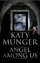 Angel Among Us Uncovers Disturbing Secrets When A Schoolteacher Disappears
