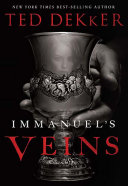 Immanuel's Veins : story. it is a dangerous tale...