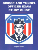 Bridge and Tunnel Officer Exam Study Guide