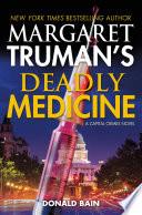 Margaret Truman s Deadly Medicine