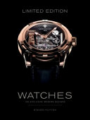 Limited Edition Watches : watches, which honors innovative craftsmanship within the...