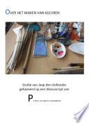 Over Het Maken Van Kleuren About Making Colors