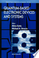 Quantum Based Electronic Devices and Systems