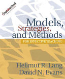 Models  Strategies  and Methods for Effective Teaching